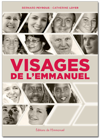 Visages de l'Emmanuel © Communauté de l'Emmanuel 2014