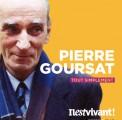 Pierre Goursat, tout simplement