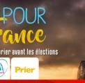Prier pour la France – 9 semaines pour prier avant les présidentielles