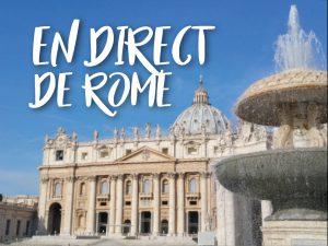 En direct de Rome