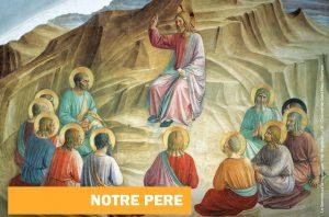 Notre Pere1