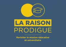 La raison prodigue, pour revisiter la mission universitaire
