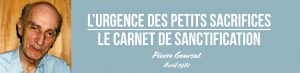 Bandeau Pierre Goursat Careme sacrifices