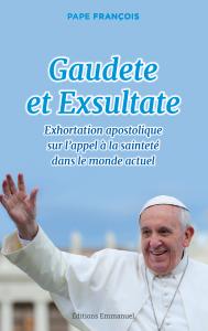 Pape Francois Gaudete et Exsultate BAT