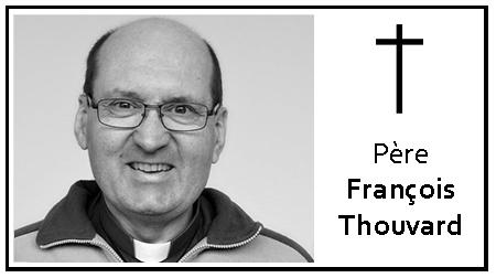Décès du Père François Thouvard