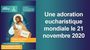 Vignette Adoration eucharistique mondiale novembre 2020 B