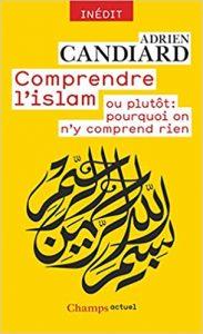 Candiard couverture Islam comprend rien IEV