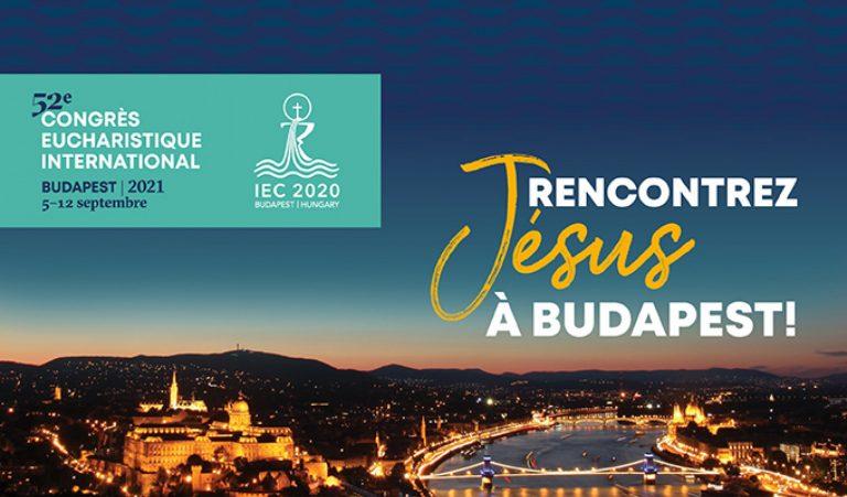 Congres eucharistique Budapest 2021 fr